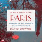 A Passion for Paris, coming April 28