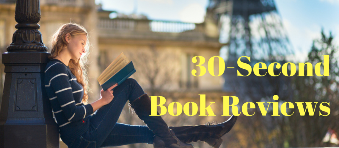 Blog header 30-second book reviews Sep 7, 2018
